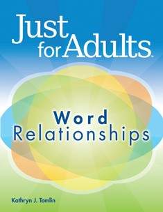 JUST FOR ADULTS / WORD RELATIONSHIPS