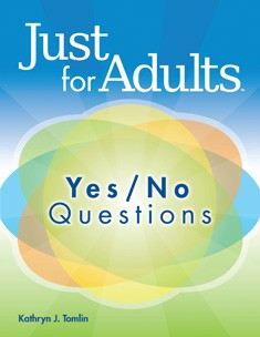 JUST FOR ADULTS / YES/NO QUESTIONS