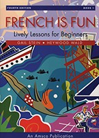 FRENCH IS FUN / BOOK 1 / STUDENT BOOK (FOURTH EDITION)