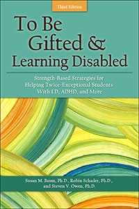 TO BE GIFTED AND LEARNING DISABLED (THIRD EDITION)
