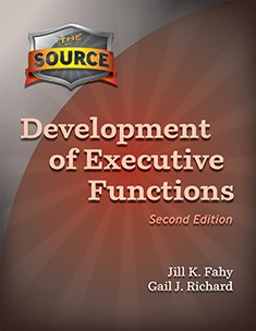 SOURCE / DEVELOPMENT OF EXECUTIVE FUNCTIONS (SECOND EDITION)