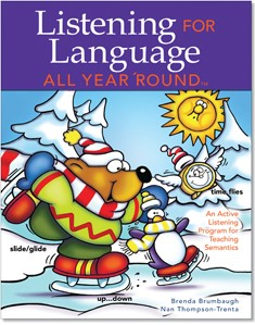 LISTENING FOR LANGUAGE ALL YEAR 'ROUND