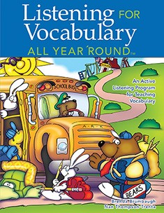 LISTENING FOR VOCABULARY ALL YEAR 'ROUND
