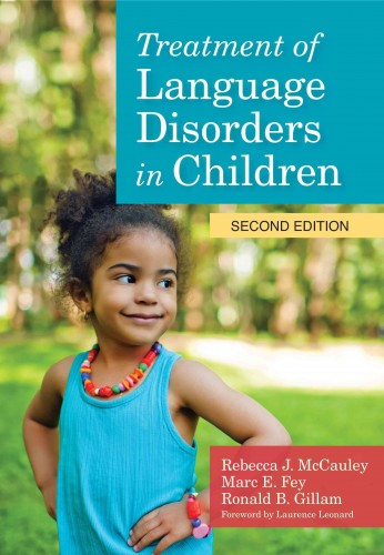 TREATMENT OF LANGUAGE DISORDERS IN CHILDREN (SECOND EDITION)