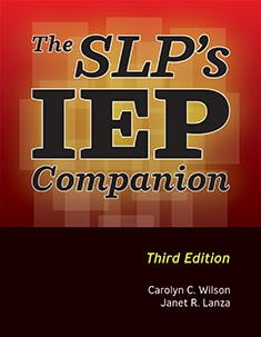 SLP'S IEP COMPANION (THIRD EDITION)
