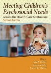 Meeting Children's Psychosocial Needs Across the Healthcare Continuum