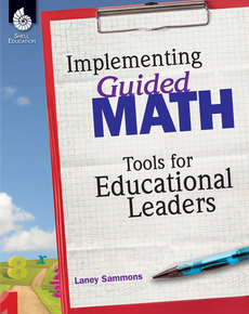 GUIDED MATH / IMPLEMENTING GUIDED MATH