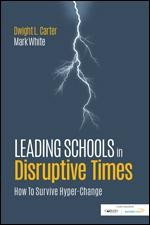 LEADING SCHOOLS IN DISRUPTIVE TIMES