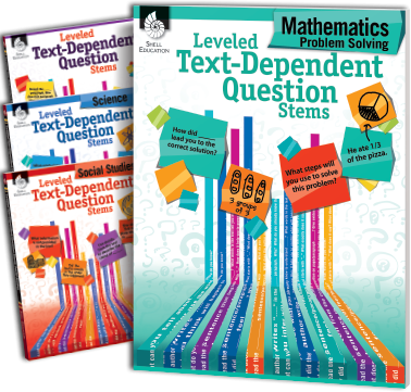 LEVELED TEXT-DEPENDENT QUESTION STEMS | SERIES