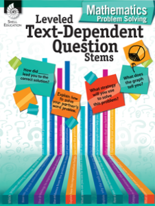 LEVELED TEXT-DEPENDENT QUESTION STEMS / MATHEMATICS