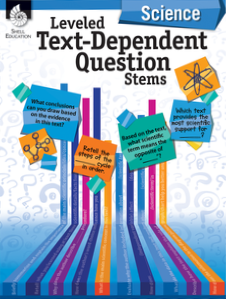 LEVELED TEXT-DEPENDENT QUESTION STEMS / SCIENCE