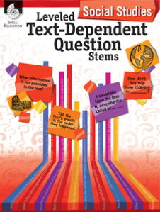 LEVELED TEXT-DEPENDENT QUESTION STEMS / SOCIAL STUDIES