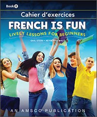 FRENCH IS FUN / BOOK B / WORKBOOK (FIFTH EDITION)