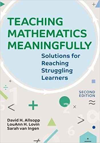 TEACHING MATHEMATICS MEANINGFULLY (SECOND EDITION)