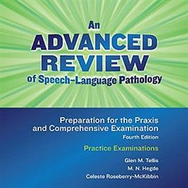 ADVANCED REVIEW OF SPEECH-LANGUAGE PATHOLOGY (1-YR ONLINE)
