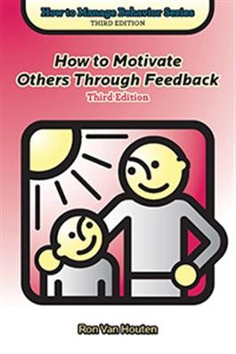 HTMB / HOW TO MOTIVATE OTHERS THROUGH FEEDBACK
