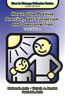 HTMB / HOW TO USE POSITIVE PRACTICE, SELF & OVERCORRECTION