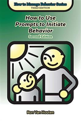 HTMB / HOW TO USE PROMPTS TO INITIATE BEHAVIOR