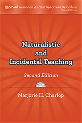 PRO-ED / NATURALISTIC AND INCIDENTAL TEACHING