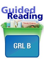 GUIDED READING ESSENTIALS / GRL COLLECTION / LEVEL B