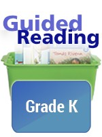 GUIDED READING ESSENTIALS / GRADE LEVEL COLLECTION / GRADE K