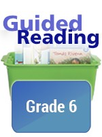 GUIDED READING ESSENTIALS / GRADE LEVEL COLLECTION / GRADE 6