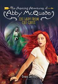 AMAZING ADVENTURES OF ABBY MCQUADE / LADY FROM THE CAVES