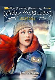 AMAZING ADVENTURES OF ABBY MCQUADE / LUCKY DOLL