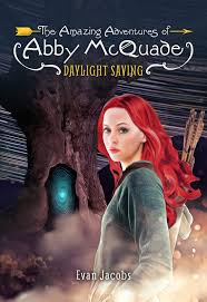 AMAZING ADVENTURES OF ABBY MCQUADE / DAYLIGHT SAVING
