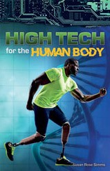 SUPER SCIENCE FACTS / HIGH TECH FOR THE HUMAN BODY