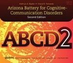Arizona Battery for Cognitive-Communication Disorders (ABCD-2)