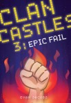 Clan Castles 3: Epic Fail