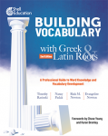 Building Vocabulary with Greek and Latin Roots