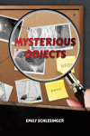 Mysterious Objects