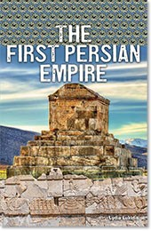 SUPER SCIENCE FACTS / FIRST PERSIAN EMPIRE